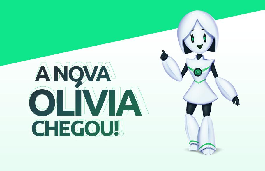 A Olívia chegou e está pronta para te ajudar